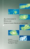 Cover image for Alzheimer's disease : advances in genetics, molecular and cellular biology