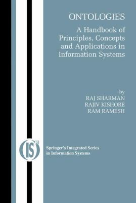 Cover image for Ontologies : a handbook of principles, concepts and applications in information systems