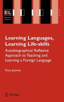 Cover image for Learning languages, learning life skills : autobiographical reflexive approach to teaching and learning a foreign language
