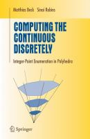 Cover image for Computing the continuous discretely : integer-point enumeration in polyhedra