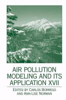 Cover image for Air Pollution Modeling and Its Application XVII
