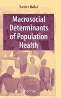 Cover image for Macrosocial determinants of population health
