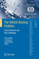 Cover image for The vehicle routing problem : latest advances and new challenges