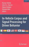 Cover image for In-vehicle corpus and signal processing for driver behavior