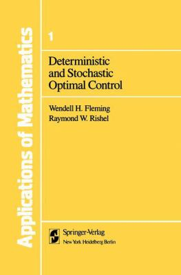 Cover image for Deterministic and stochastic optimal control