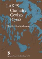 Cover image for Lakes :  chemistry geology physics