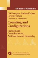 Cover image for Counting and configurations : problems in combinatorics, arithmetic, and geometry