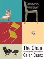 Cover image for The chair : rethinking culture, body, and design