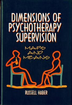 Cover image for Dimensions of phychotherapy supervision : maps and means