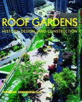 Cover image for Roof gardens : history, design, and construction