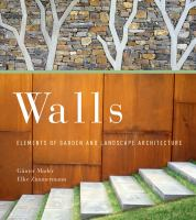 Cover image for Walls : elements of garden and landscape architecture