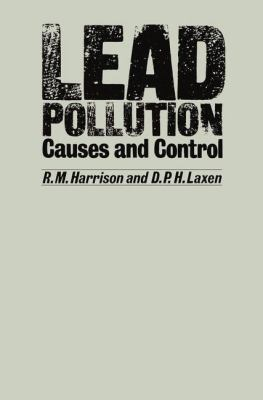 Cover image for Lead pollution causes and control