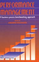 Cover image for Performance management : a business process benchmarking approach