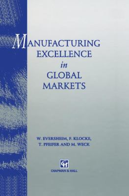 Cover image for Manufacturing excellence in global markets