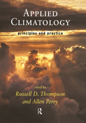 Cover image for Applied climatology : principles and practice