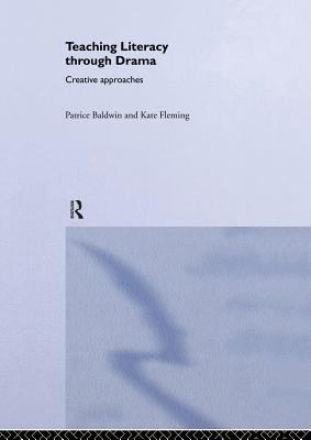 Cover image for Teaching literacy through drama : creative approaches