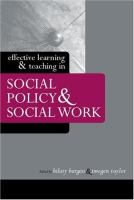 Cover image for Effective learning and teaching in social policy and social work