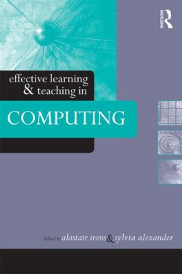 Cover image for Effective learning and teaching in computing
