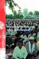 Cover image for Managing politics and Islam in Indonesia