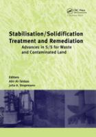 Cover image for Stabilisation/solidification treatment and remediation : advances in S/S for waste and contaminated land : proceedings of the international conference on stabilisation/solidification treatment and remediation, University of Cambridge, United Kingdom, 12-13 April 2005