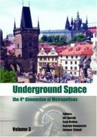 Cover image for Underground space the 4th dimension of metropolises : Proceedings of the World Tunnel Congress Prague, Czech Republic, 5-10 May 2007