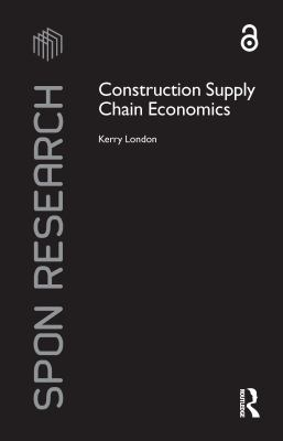 Cover image for Construction supply chain economics