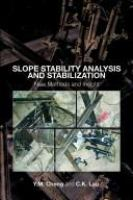 Cover image for Slope stability analysis and stabilization : new methods and insight