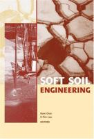 Cover image for Soft soil engineering : proceedings of the Fourth International Conference on Soft Soil Engineering, Vancouver, Canada, 4-6 October 2006