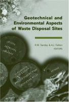 Cover image for Geotechnical and environmental aspects of waste disposal sites: Proceedings of the 4th International Symposium on Geotechnics Related to the Environment ... 4, Wolverhampton, UK, 28 June-1 July 2004