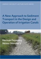 Cover image for A new approach to sediment transport in the design and operation of irrigation canals