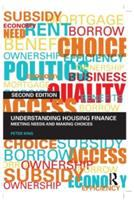 Cover image for Understanding housing finance : meeting needs and making choices
