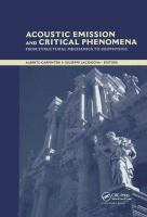 Cover image for Acoustic emission and critical phenomena : from strctural mechanics to geophysics