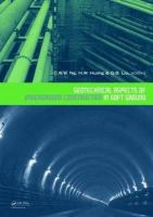 Cover image for Geotechnical aspects of underground construction in soft ground : proceedings of the International Symposium on Geotechnical Aspects of Underground Construction in Soft Ground, 6th 2008 Shanghai, China