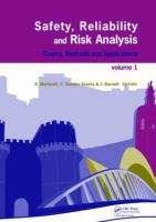 Cover image for Safety, reliability and risk analysis : theory, methods and applications ; proceedings of the European Safety and Reliability Conference, ESREL 2008, and 17th SRA-Europe, Valencia, Spain, September, 22-25, 2008