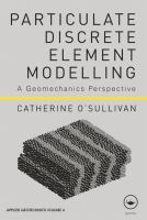 Cover image for Particulate discrete element modelling : a geomechanics perspective