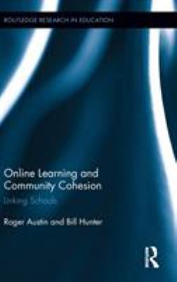 Cover image for Online learning and community cohesion : linking schools