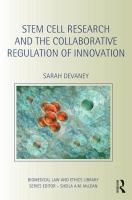 Cover image for Stem cell research and collaborative regulation of innovation