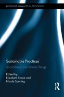Cover image for Sustainable practices : social theory and climate change