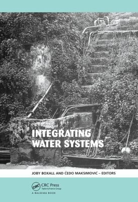 Cover image for Proceedings of the tenth international conference on computing and control for the water industry, CCWI 2009, Sheffield, UK, 1-3 September 2009 integrating water systems