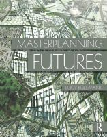 Cover image for Masterplanning futures