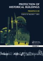 Cover image for Protection of historical buildings : proceedings of the International Conference on Protection Of Historical Buildings, Prohitech 09, Rome, Italy, 21-24 June 2009