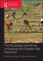 Cover image for The Routledge handbook of hazards and distaster risk reduction