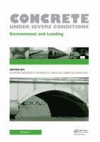 Cover image for Concrete under severe conditions : environment and loading : proceedings of the 6th International Conference on Concrete Under Severe Conditions (CONSEC'10), Merida, Yucatan, Mexico, 7-9 June 2010