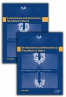 Cover image for Geomechanics and geotechnics :  from micro to macro : proceedings of the International Symposium on Geomechanics and Geotechnics : from Micro to Macro (IS-Shanghai 2010), Shanghai, China, 12-12 October 2010