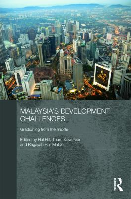 Cover image for Malaysia's development challenges : graduating from the middle
