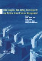 Cover image for Risk analysis, dam safety, dam security and critical infrastructure management