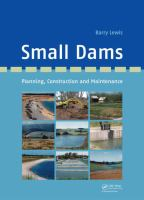 Cover image for Small dams : planning, construction and maintenance