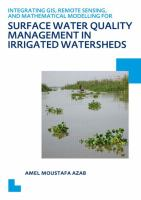 Cover image for Integrating GIS, remote sensing, and mathematical modelling for surface water quality management in irrigated watersheds