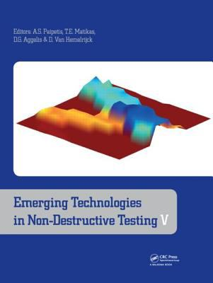 Cover image for Emerging technologies in non-destructive testing V : proceedings of the fifth conference on emerging technologies in NDT, 19-21 September, 2011 : Ioannina, Greece