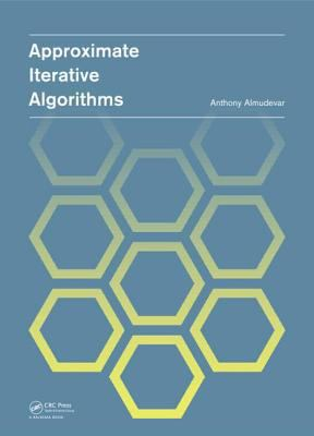 Cover image for Approximate iterative algorithms